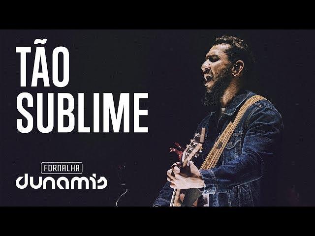 Tão Sublime - Rodolfo Abrantes // DVD Fornalha Tour Oficial