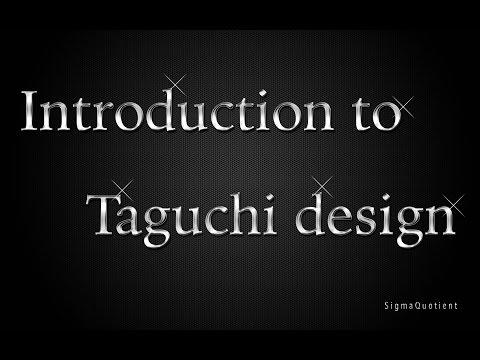 Taguchi method - Introduction [Full tutorial] - Best viewed@ 720p HD