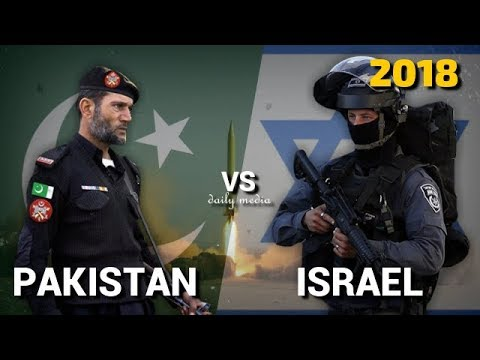 Pakistan vs Israel - Military Power Comparison 2018