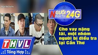 THVL | Người đưa tin 24G - (6g30 ngày 27/12/2017)