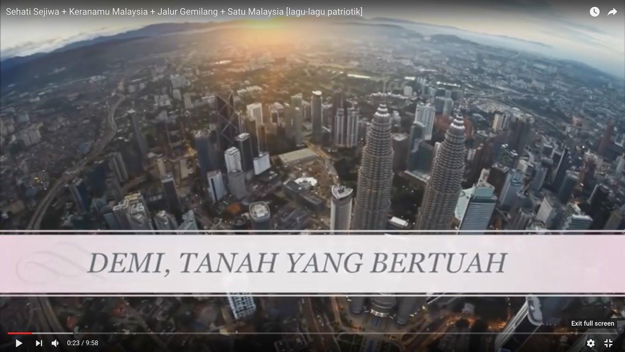 Sehati Sejiwa Keranamu Malaysia Jalur Gemilang Satu Malaysia