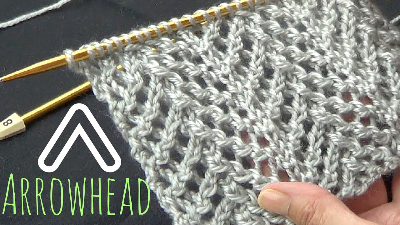 Arrowhead Lace Stitch Youtube