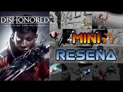 Mini Reseña Dishonored: Death of the Outsider | 3GB