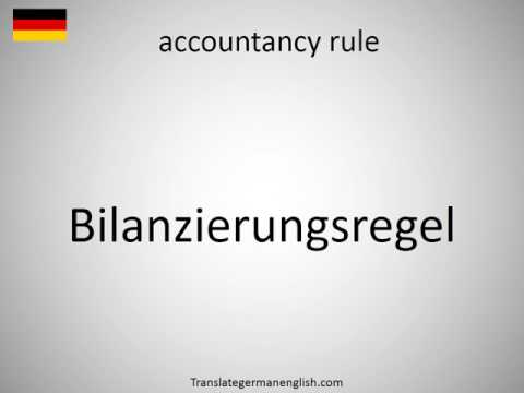 How to say accountancy rule in German?