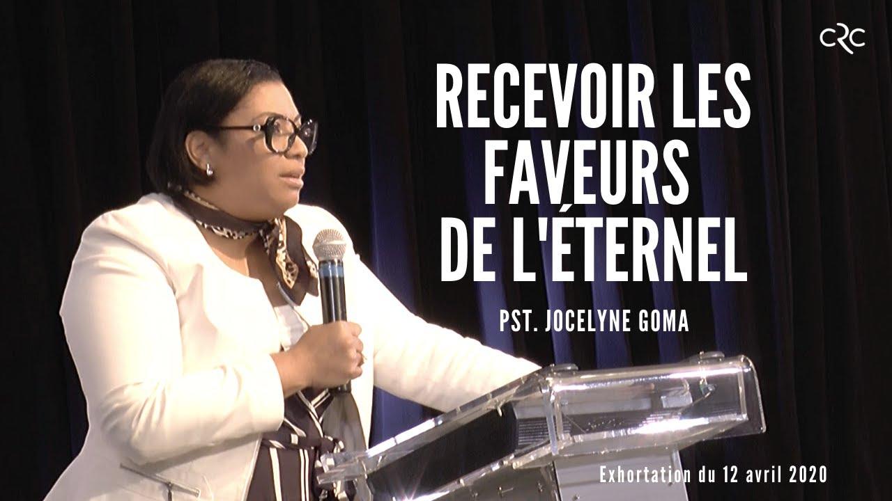 Pst Jocelyne Goma : Recevoir les faveurs de l'Éternel [12 avril 2020]