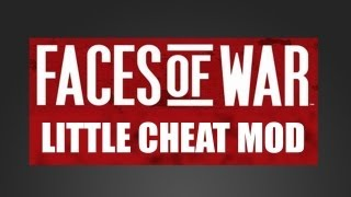 Faces of War: Little Cheat Mod