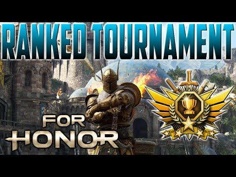 [For Honor] Warden Ranked Tournament!