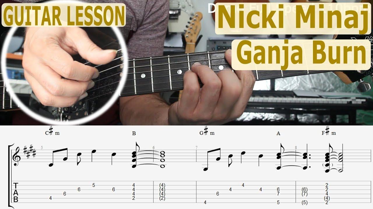 Nicki Minaj Ganja Burn Chords Tab Guitar Lesson How To Play