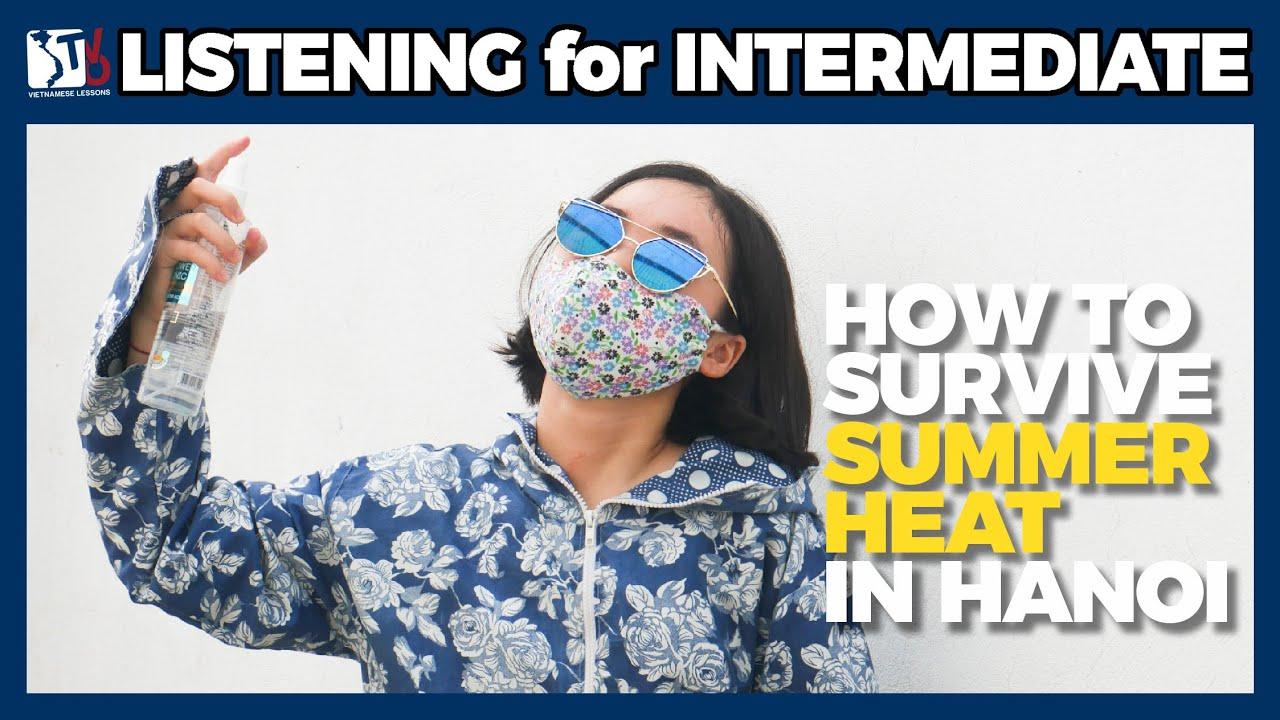 Survive summer heat in Hanoi | Learn Vietnamese with TVO