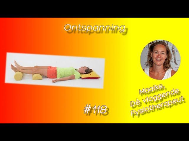 #118 Ontspanning, met welke attributen kun je makkelijk en op de juiste manier ontspannen?