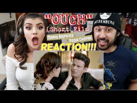 OUCH | Manoj Bajpayee | Pooja Chopra | Neeraj Pandey | SHORT FILM REACTION!!!