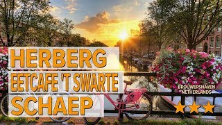 Herberg Eetcafe 't Swarte Schaep hotel review   Hotels in Brouwershaven   Netherlands Hotels