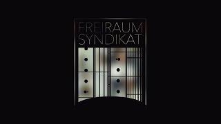 Freiraum Syndikat Teaser 2016