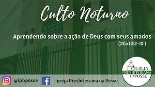 CULTO NOTURNO - 04.07.21