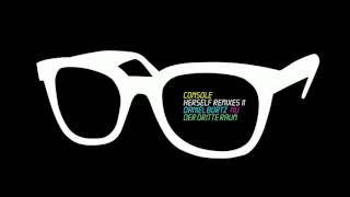 Console - Herself Remixes II (Daniel Bortz, Nu & Der Dritte Raum)