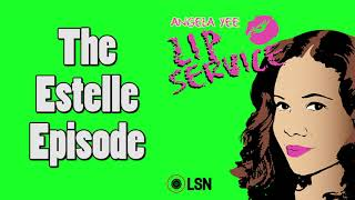 Angela Yee's Lip Service: The Estelle Episode