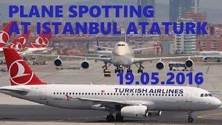 Plane Spotting At Istanbul Ataturk Airport 19.05.2016