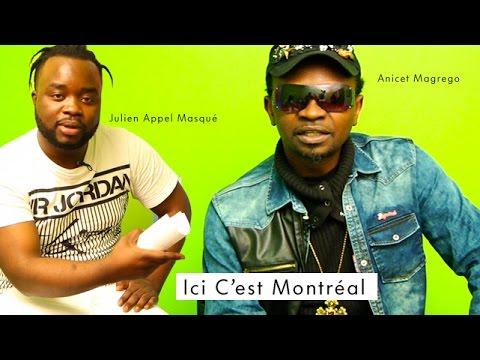 Ici c'est Montréal  - Invité: Anicet Magrego