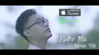 Hilman Fedi - Ridho Mu ( Official Video Lyiric )