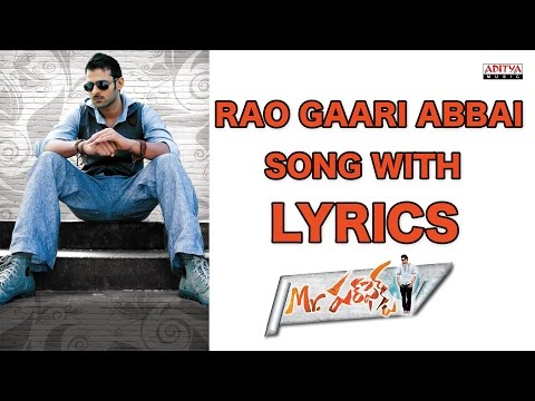 Rao Gaari Abbai Full Song With Lyrics - Mr. Perfect Songs - Prabhas, Kajal Aggarwal, DSP