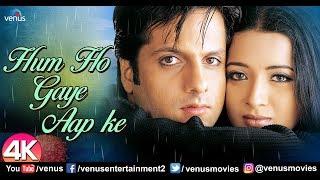 Hum ho gaye aap ke - 4k video song | fardeen khan & reema sen kumar sanu alka yagnik 90's superhit hindi romantic enjoy evergreen songs : htt...
