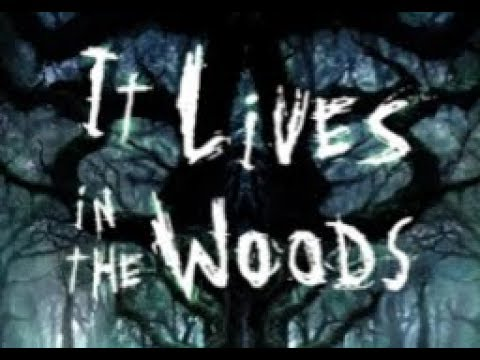 It lives in the woods CH 5