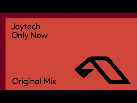 Jaytech - Only Now