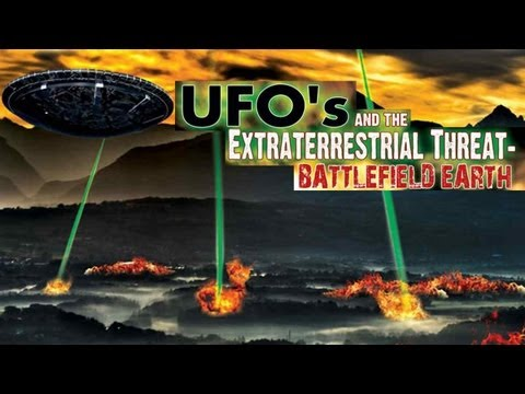 UFOs and the Extraterrestrial Threat: Battlefield Earth - Episode Three - FREE MOVIE