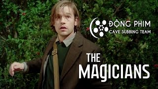 [Vietsub] The Magicians | HỘI PHÁP SƯ - Official Trailer #2 (HD)