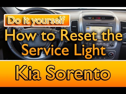 How To Reset The Service Light Kia Sorento / Sportage