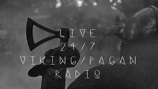 Viking / Pagan Radio Live 7/24