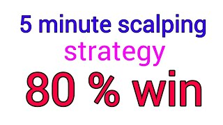 five minute scalping strategy !! forex winning strategy in hindi and Urdu