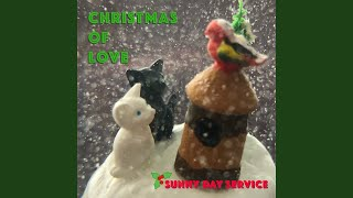 Provided to YouTube by TuneCore Japan Christmas of Love · Sunny Day Service Christmas of Love ℗ 2018 ROSE RECORDS Released on: 2018-11-28 ...
