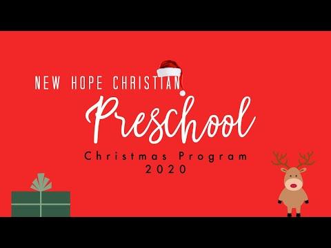 New Hope Preschool Christmas Program 2020