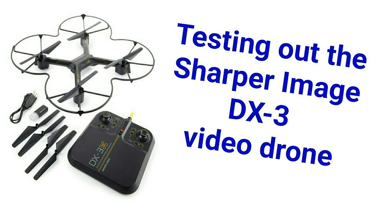 Test Flying With Video The Sharper Image Dx 3 Drone Youtube