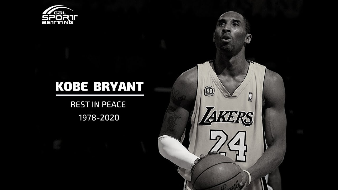 Rest In Peace Kobe Bryant (1978-2020)