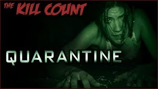 Quarantine (2008) KILL COUNT