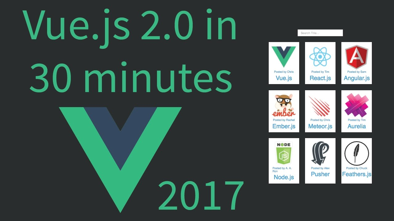 [2017] Vue js in less than 30 minutes for beginners - Tutorial - 2 0
