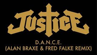 Justice - D.A.N.C.E. (Alan Braxe & Fred Falke Remix)