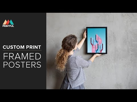 Custom Print Framed Posters: Printful