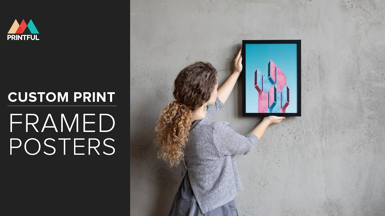 design custom print framed posters printful youtube