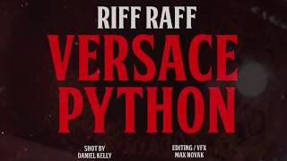 Смотреть клип Riff Raff - Versace Python