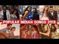 POPULAR INDIAN/BOLLYWOOD SONGS 2018 | BEST HINDI PUNJABI SONGS 2018
