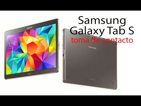 Samsung Galaxy Tab S 10.5: características y toma de contacto