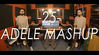 Adele 25 Mashup! - EVERY SONG IN 3 MINUTES (Cover)