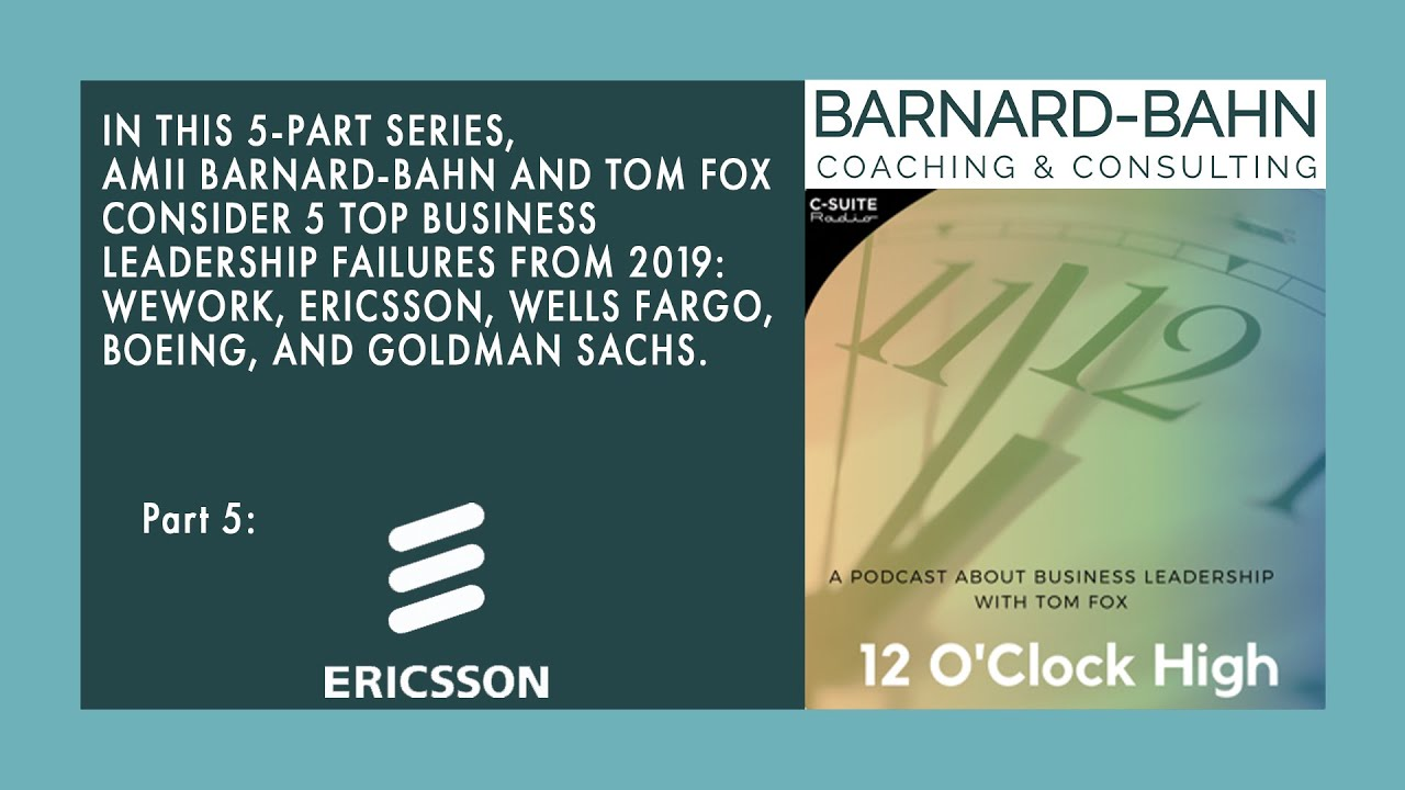 Ep. 5 Ericsson: Top 5 Business Failures of 2019