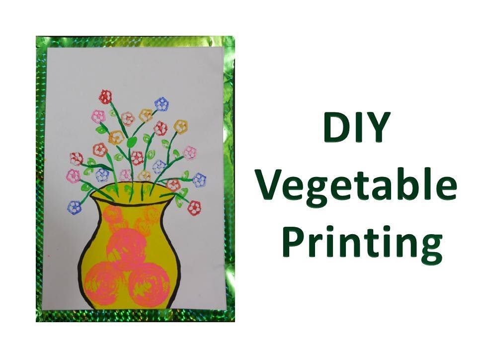 Diy How To Do Vegetable Printing Youtube