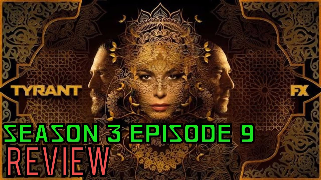 """Download Tyrant Season 3 Episode 9 """"How to Live"""" Review"""