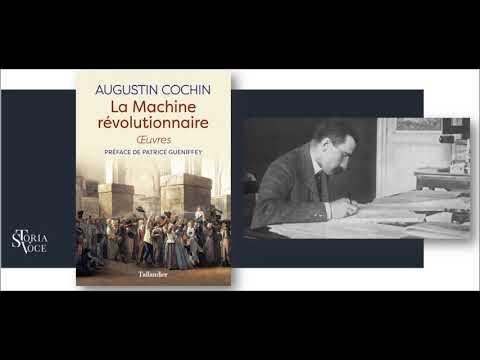 Cochin: l'historien le plus méconnu de la Révolution française...