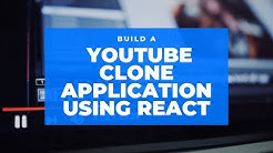 Build a YouTube Clone Application Using React